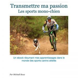 eBook | Sport attelés mono-chien : Canicross, bikejoring | Vita Nutrition Animale